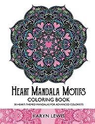 Heart Mandala Motifs Coloring Book: 30 Heart-Themed Mandalas for Advanced Colorists (Coloring Motifs) (Volume 2)