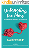 Untangling the Mess: Revealing the Certainty the God's Love