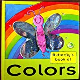 Butterfly's Book of Colours (Bugsy & Friends) by Dugald Steer (2000-02-01)
