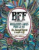 BFF Meilleures amies pour la vie - Un journal secret à remplir à 2