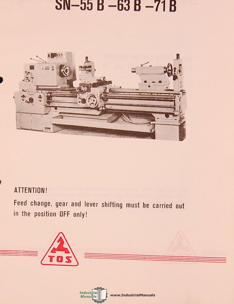 TOS SN 55B 63B & 71B, Lathe Operating Instructions, Maintenance & Assembly  Drawings Manual: TOS: Amazon.com: Books
