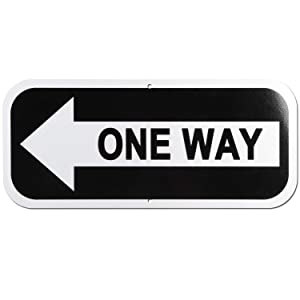 One Way Sign with Right or Left Arrow 14 x 6 inch 40 Mil Aluminum for Indoor or Outdoor Use Made of Rust Free Aluminum-UV Printed Reflective-Easy to Mount (Left Arrow)