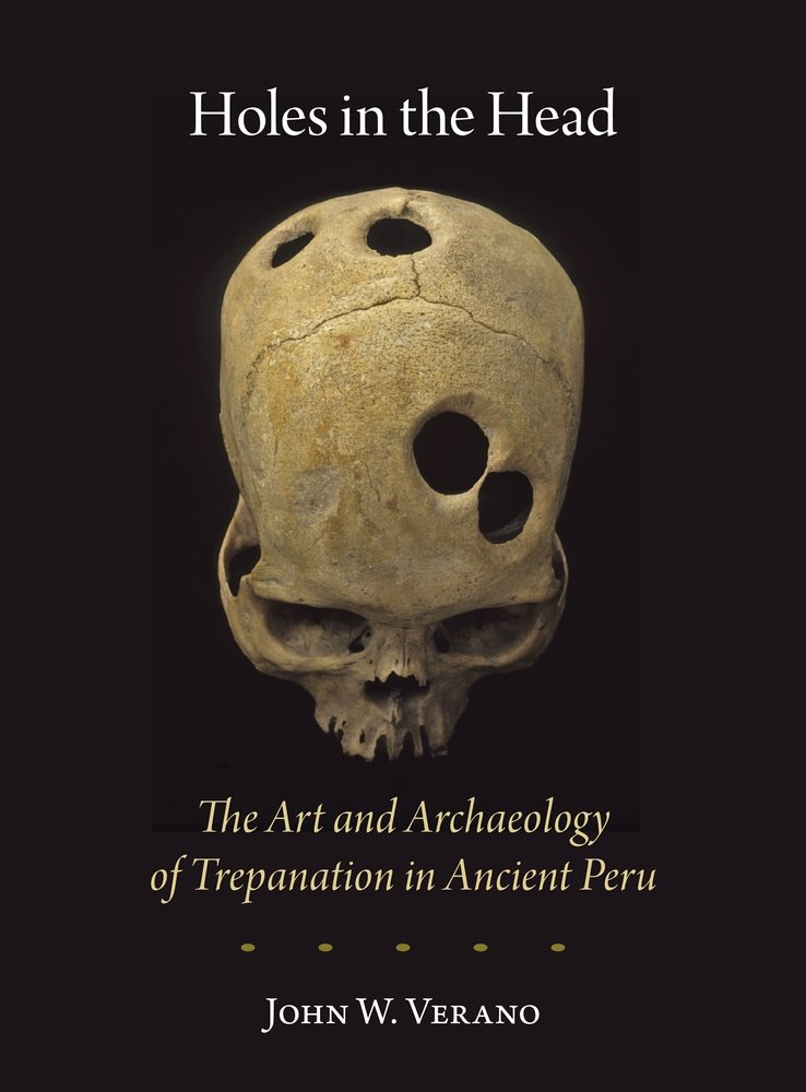 Download Holes in the Head: The Art and Archaeology of Trepanation in Ancient Peru (Dumbarton Oaks Pre-Columbian Art and Archaeology Studies Series) pdf epub