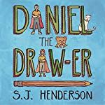 Daniel the Draw-er | S. J. Henderson