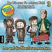 Leo verschollen im ewigen Eis / Leo und das Wetter-Experiment (Leo und die Abenteuermaschine 3) | Matthias Arnold, Simone Döring