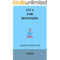 JAVA FOR BEGINNERS: LEARN TO CODE FAST