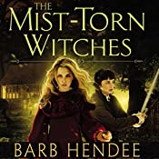 The Mist-Torn Witches | Barb Hendee
