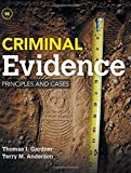 By Thomas J. Gardner - Criminal Evidence: Principles and Cases (9th Edition) (2015-02-24) [Hardcover]