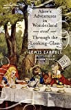 Alice's Adventures in Wonderland and Through the Looking-Glass, Lewis Carroll, 1616402261