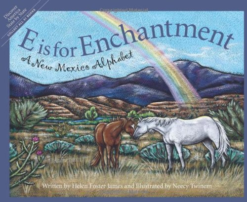 E is for Enchantment: A New Mexico Alphabet (Discover America State by State)]()