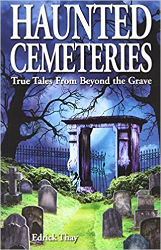 Book Haunted Cemeteries by Edrick Thay (2004-09-30)
