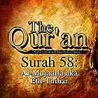 The Qur'an: Surah 58 - Al-Mujadila, aka Eth-Thihar Hörbuch von One Media iP LTD Gesprochen von: A. Haleem