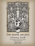 The Major Arcana Coloring Book by Ashley Fern: 22 beautiful and intricate designs of the ancient tarot illustrated by Ashley Fern