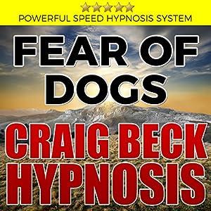 Fear of Dogs: Craig Beck Hypnosis Speech