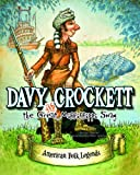 Davy Crockett and the Great Mississippi Snag, Cari Meister, 1479554480