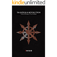 Tradition and Revolution (English Edition)