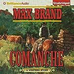 Comanche   Max Brand