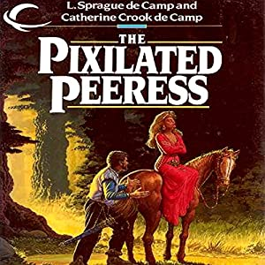 The Pixilated Peeress Audiobook