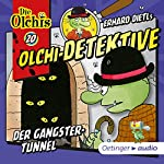 Der Gangster-Tunnel (Olchi-Detektive 20) | Erhard Dietl