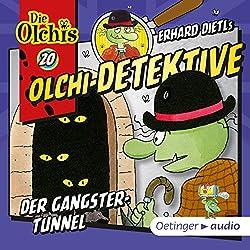 Der Gangster-Tunnel (Olchi-Detektive 20)