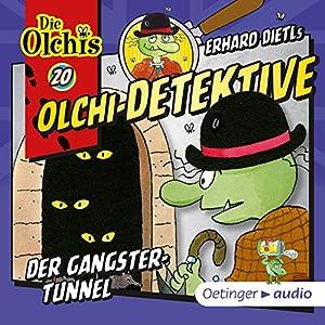 Der Gangster-Tunnel (Olchi-Detektive 20) Hörbuch