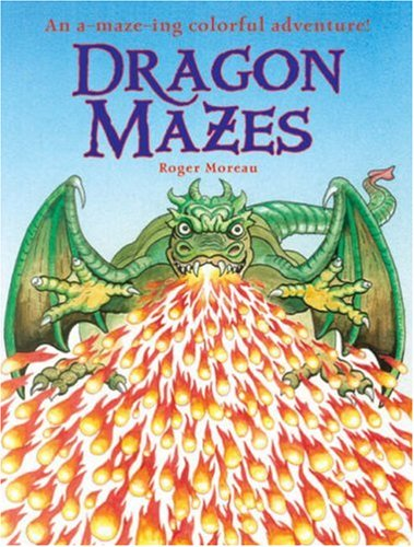 Dragon Mazes: An A-Maze-ing Colorful Adventure! PDF