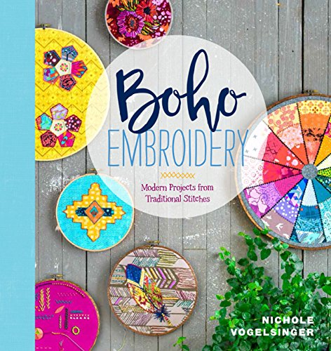 (Boho Embroidery: Modern Projects from Traditional Stitches)