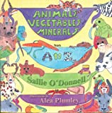Animals, Vegetables and Minerals from A to Z, Sallie O'Donnell, 0976498251