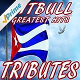 Pitbull's Greatest Hits (Pitbull Tributes)