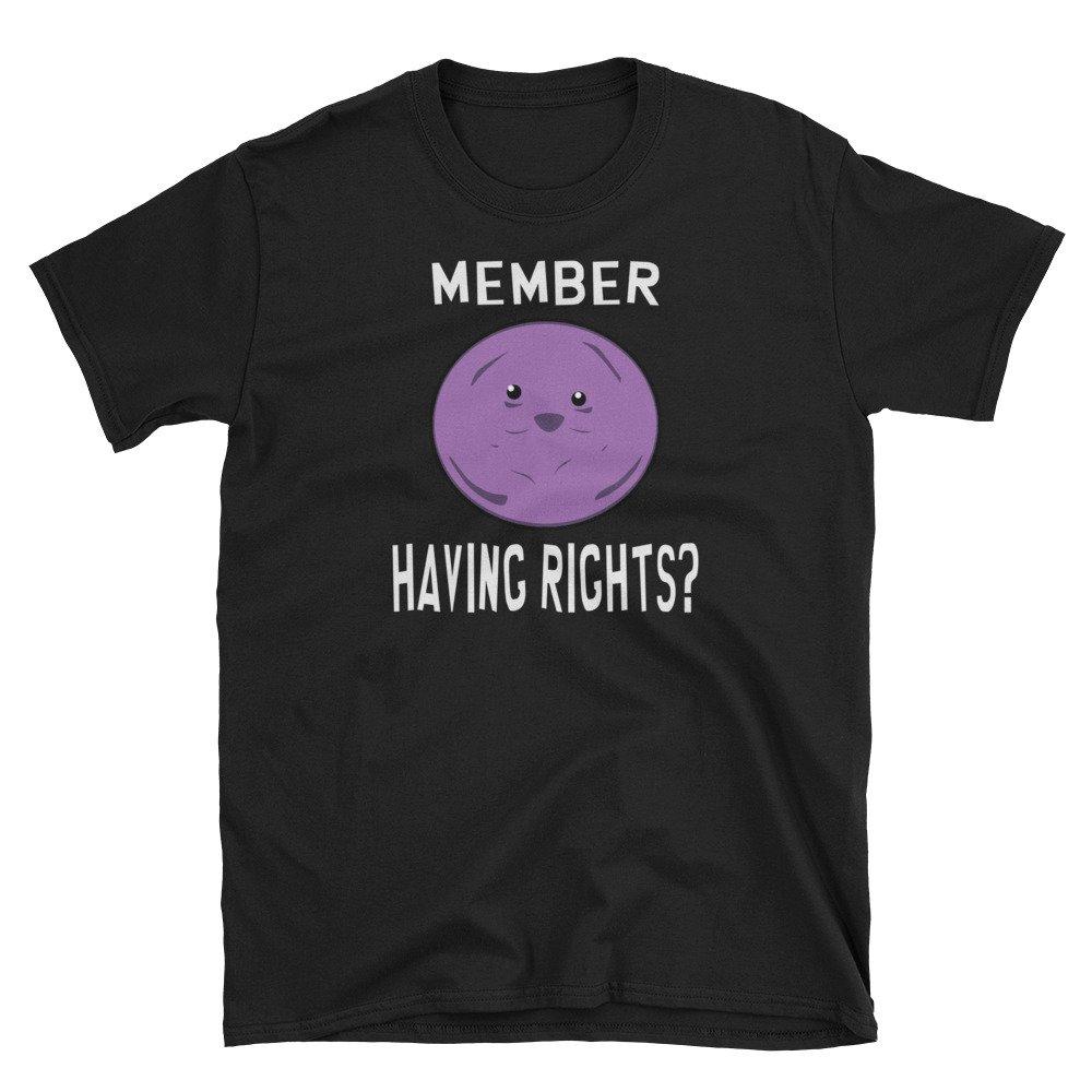 That Merch Store Member Having Rights Funny Member Berries Parody T Shirt 5104