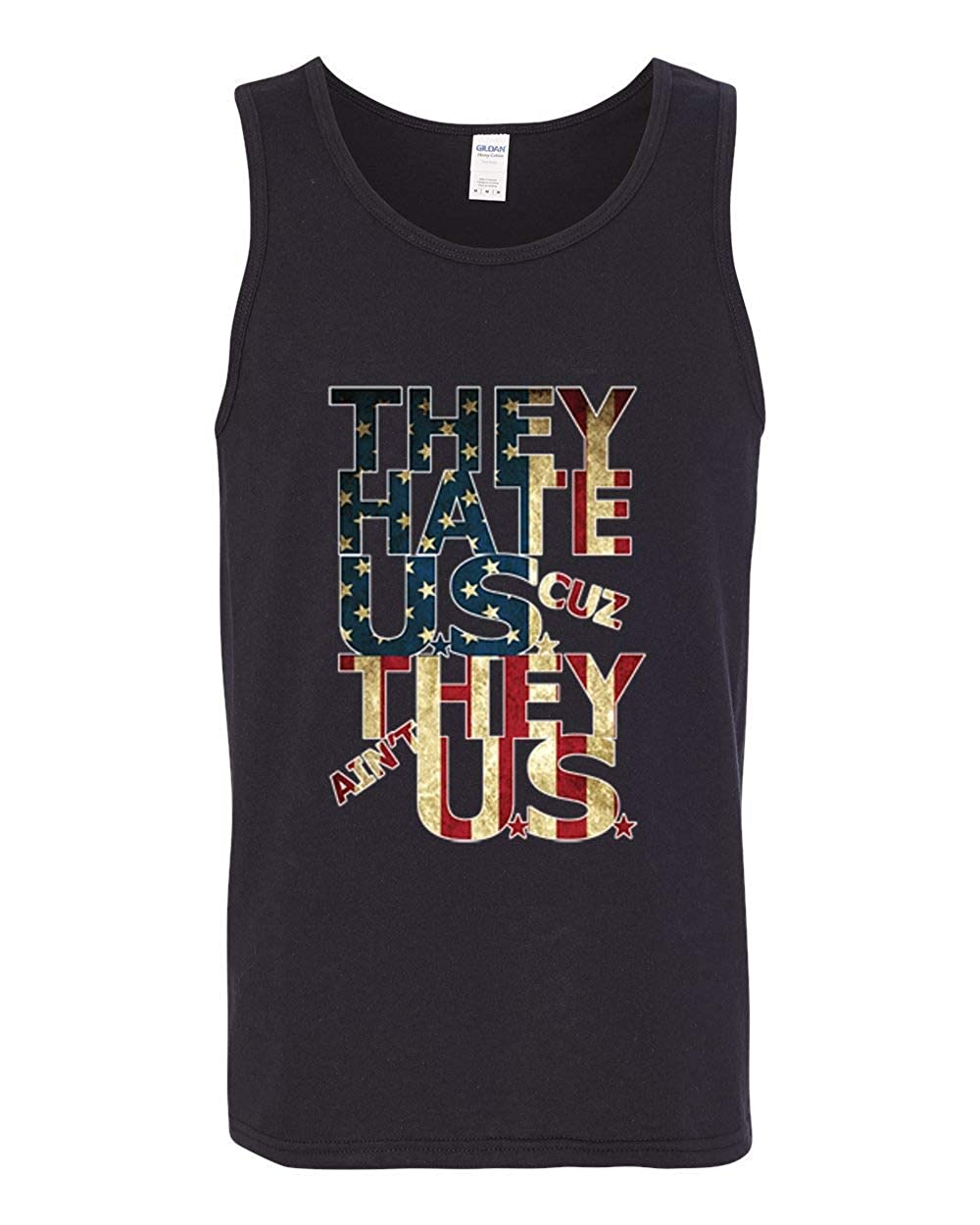 Wild Bobby They Hate Us Cause They Aint Us Mens American Pride Graphic Tank Top