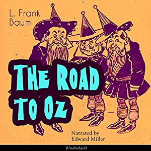 The Road to Oz (The Oz Books 5) Audiobook