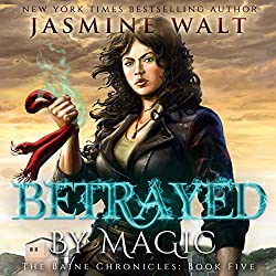 Betrayed by Magic
