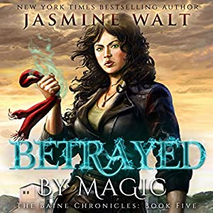 Betrayed by Magic Hörbuch