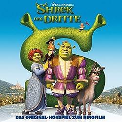Shrek der Dritte: Das Original-Hörspiel zum Kinofilm