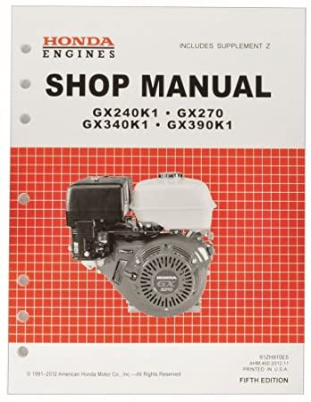 honda gx240 gx270 gx340 gx390 engine service repair shop manual rh amazon co uk honda engine gx390 service manual gx390 service manual pdf