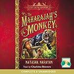 The Maharajah's Monkey: A Kit Salter Adventure | Natasha Narayan