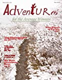 Winter Holiday Issue (Adventures for the Average Woman)