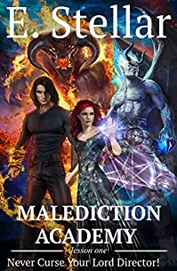 Malediction Academy. Lesson One: Never Curse Your Lord Director! by Ellen Stellar ebook deal