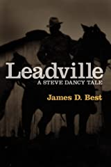 Leadville (Steve Dancy Tale) Paperback