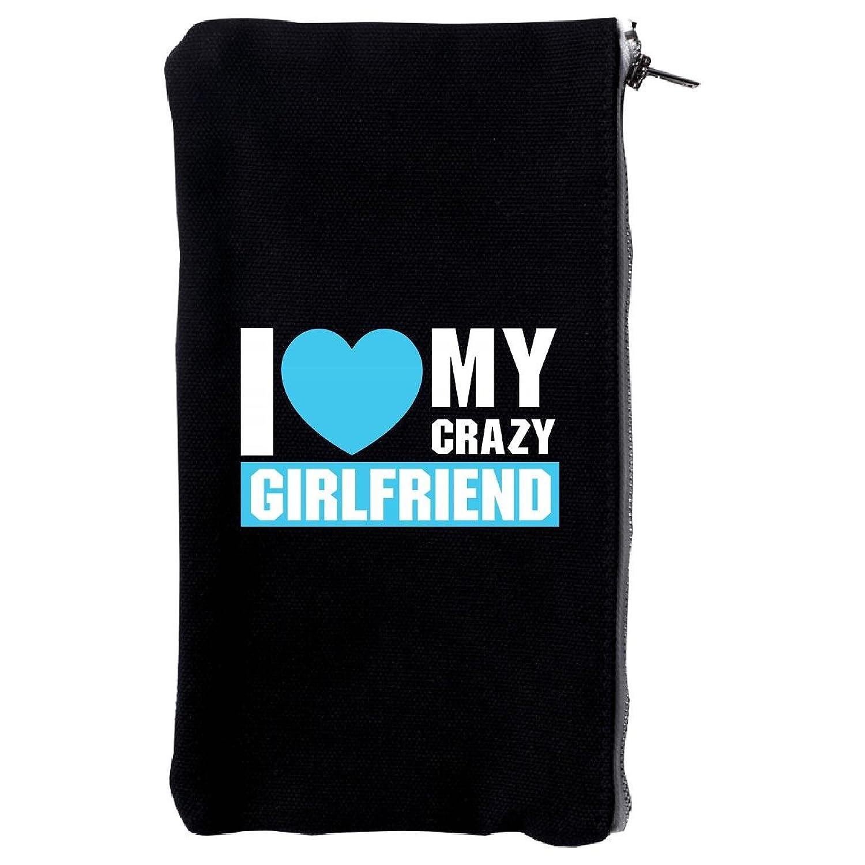 I Love My Crazy Girlfriend Valentine Day Gift For Girlfriend - Make Up Case