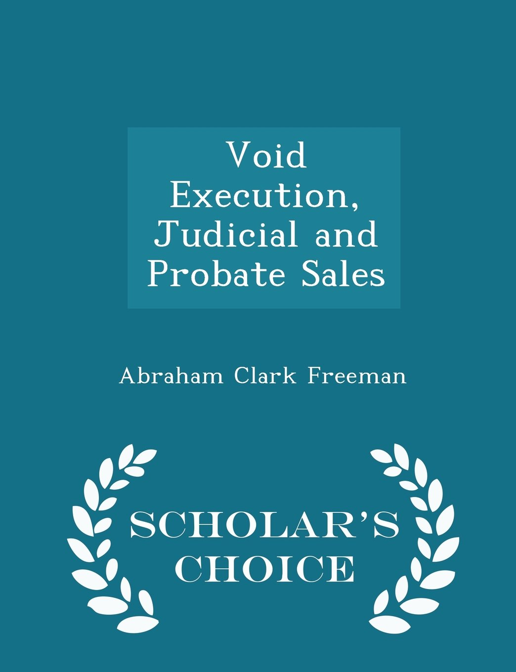 Download Void Execution, Judicial and Probate Sales - Scholar's Choice Edition pdf epub