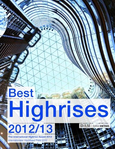 Best Highrises 2012/2013: Internationaler Hochhauspreis 2012 (Detail Special)