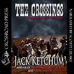 The Crossings | Jack Ketchum