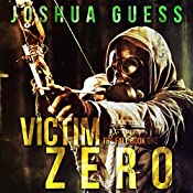 Victim Zero: The Fall Book 1 | Joshua Guess