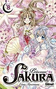 Princesse Sakura, Tome 8 par Arina Tanemura