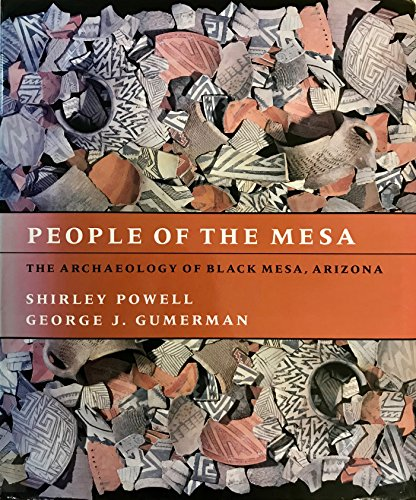 People of the Mesa: The Archaeology of Black Mesa, Arizona