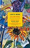 Love's Work, Gillian Rose, 1590173651