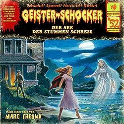 Der See der stummen Schreie (Geister-Schocker 52)