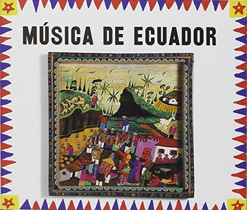 Music from Ecuador by Music From Ecuador (2003-12-02)